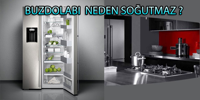 Buzdolabı Neden Soğutmaz ?