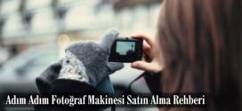 adim-adim-fotograf-makinesi-satin-alma-rehberi
