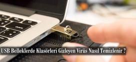 usb-belleklerde-klasorleri-gizleyen-virus-nasil-temizlenir