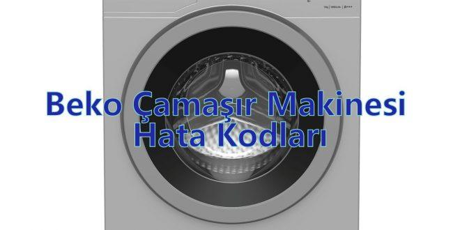 Beko Çamaşır Makinesi Hata Kodları