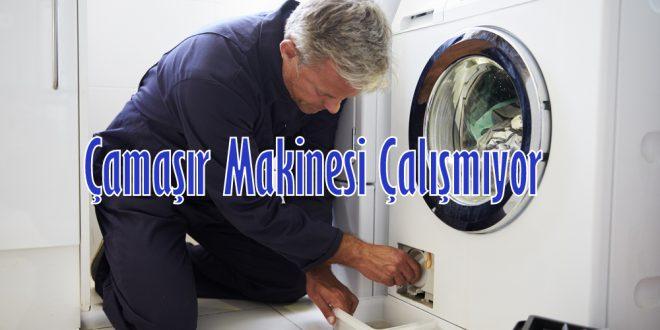Çamaşır Makinesi Çalışmıyor