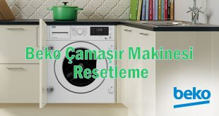 Beko Çamaşır Makinesi Resetleme