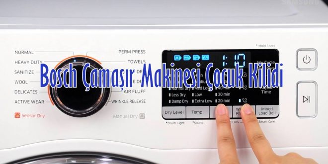 Bosch Çamaşır Makinesi Çocuk Kilidi