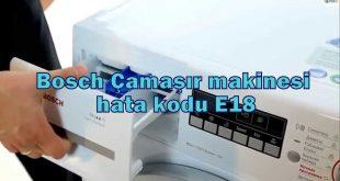 Bosch Çamaşır makinesi hata kodu E18 veya F18