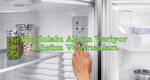 Buzdolabı Alarm Veriyor Çözüm Ve Arızaları