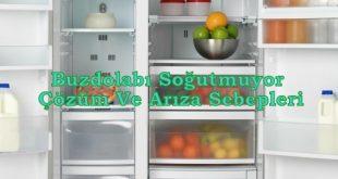 Buzdolabı Soğutmuyor Çözüm Ve Arıza Sebepleri