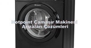 Hotpoint Çamaşır Makinesi Arızaları Çözümleri