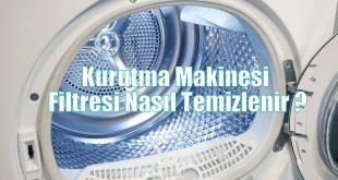 Kurutma Makinesi Filtresi Nasıl Temizlenir