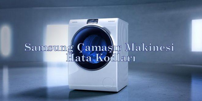 Samsung Çamaşır Makinesi Hata Kodları