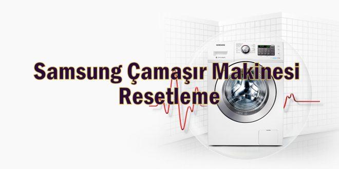 Samsung Çamaşır Makinesi Resetleme