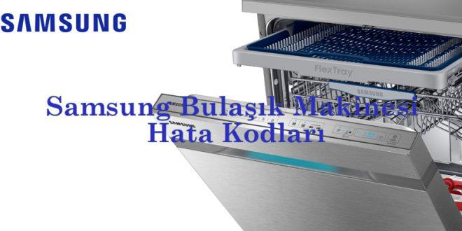 Samsung Bulaşık Makinesi Hata Kodları