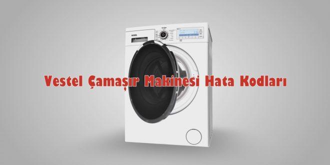 Vestel Çamaşır Makinesi Hata Kodları