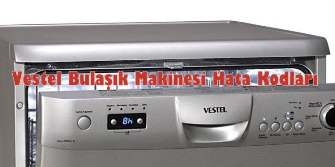 Vestel Bulaşık Makinesi Hata Kodları