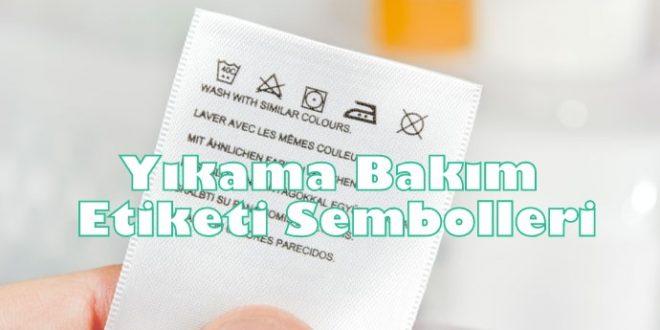 Yıkama Bakım Etiketi Sembolleri