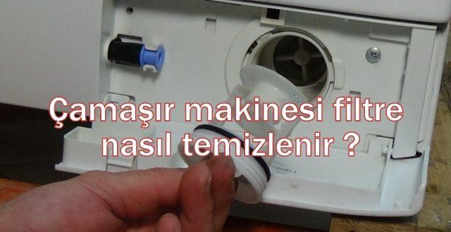 Çamaşır makinesi filtre nasıl temizlenir