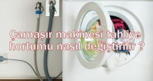 Çamaşır makinesi tahliye hortumu nasıl değiştirilir