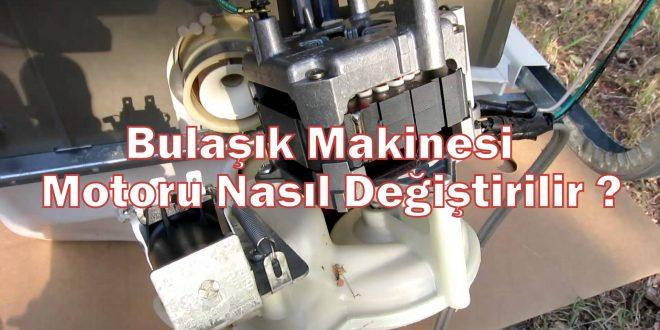 Bulaşık Makinesi Motoru Nasıl Değiştirilir