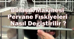 Bulaşık Makinesi Pervane Fıskiyeleri Nasıl Değiştirilir