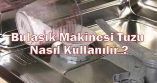 Bulaşık Makinesi Tuzu Nasıl Kullanılır