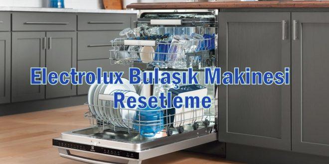 Electrolux Bulaşık Makinesi Resetleme