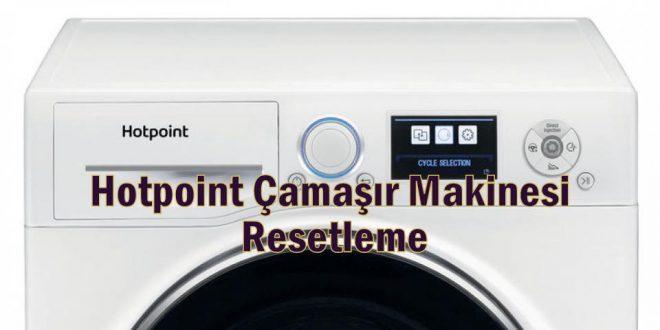 Hotpoint Çamaşır Makinesi Resetleme