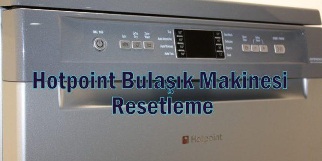 Hotpoint Bulaşık Makinesi Resetleme