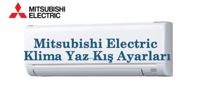 Mitsubishi Electric Klima Yaz Kış Ayarları