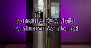 Samsung Buzdolabı Dondurucu Sembolleri