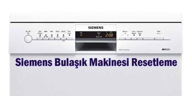 Siemens Bulaşık Makinesi Resetleme