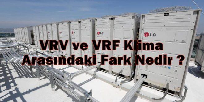 VRV ve VRF Klima Arasındaki Fark Nedir
