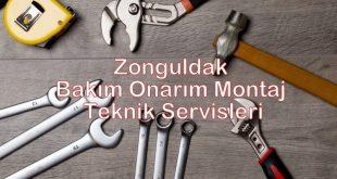 Zonguldak Bakım Onarım Montaj Teknik Servisleri
