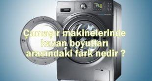 Çamaşır makinelerinde kazan boyutları arasındaki fark nedir