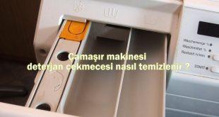Çamaşır makinesi deterjan çekmecesi nasıl temizlenir
