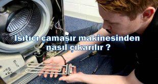 Isıtıcı çamaşır makinesinden nasıl çıkarılır