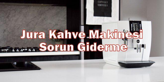 Jura Kahve Makinesi
