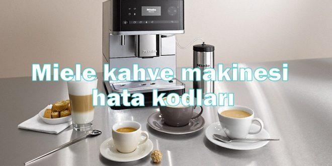 Miele kahve makinesi hata kodları