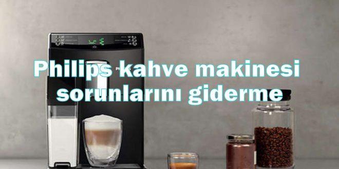 Philips kahve makinesi