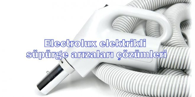 Electrolux elektrikli süpürge