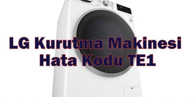 LG Kurutma Makinesi Hata Kodu TE1
