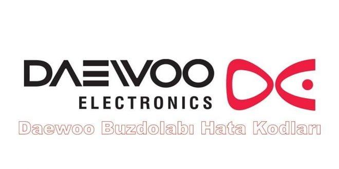Daewoo Buzdolabı Hata Kodları