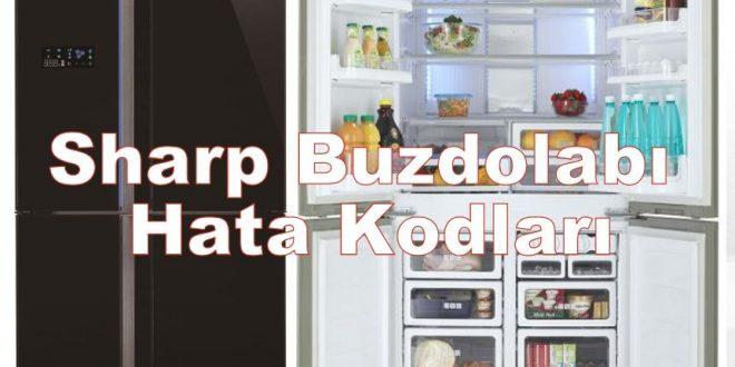 Sharp Buzdolabı Hata Kodları