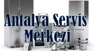 Antalya bakım onarım montaj hizmet merkezi