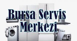 Bursa teknik servis hizmetleri