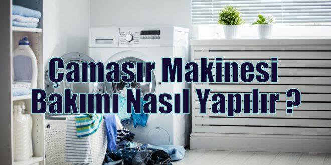 Çamaşır Makinesi Bakımı Nasıl Yapılır