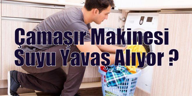 Çamaşır Makinesi Suyu Yavaş Alıyor