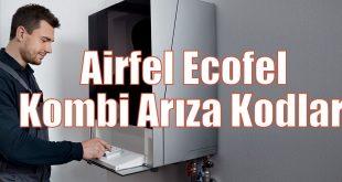 Airfel Ecofel Kombi Arıza Kodları