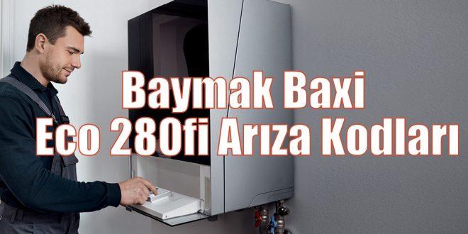 Baymak Baxi Eco 280fi Arıza Kodları