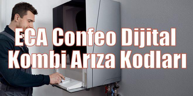 ECA Confeo Dijital Kombi Arıza Kodları