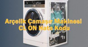 Arçelik Çamaşır Makinesi CL ON Hata Kodu