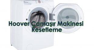 Hoover Çamaşır Makinesi Resetleme
